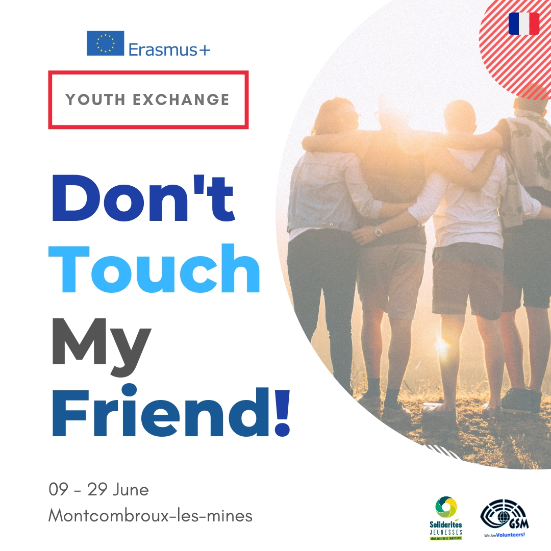 DON'T TOUCH MY FRIEND ! - FRANCE